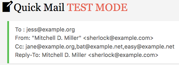 Quick Mail Test Mode