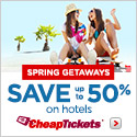 Spring Getaways. Save up to 50% on hotels with CheapTickets